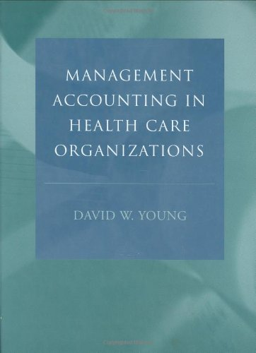 9780787967451: Management Accounting in Health Care Organizations