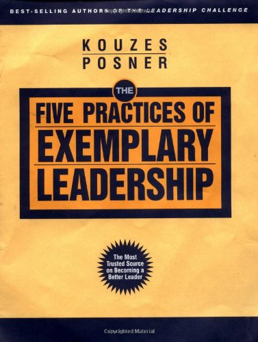 9780787967499: The Five Practices of Exemplary Leadership (J-B Leadership Challenge: Kouzes/Posner)