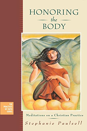 9780787967574: Honoring the Body: Meditations on a Christian Practice