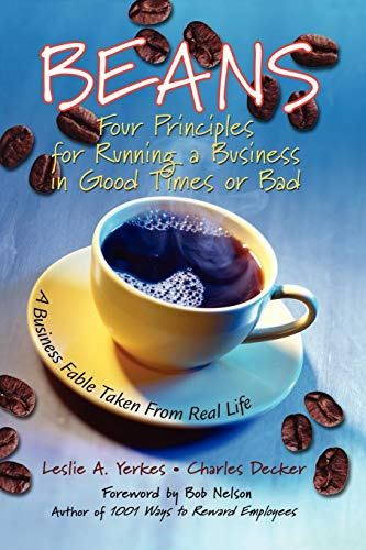 9780787967642: Beans: Four Principles for Running a Business in Good Times or Bad