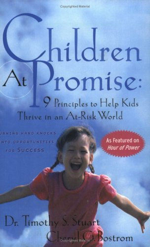 9780787967680: Children At Promise: 9 Principles to Help Kids Thrive in an At Risk World