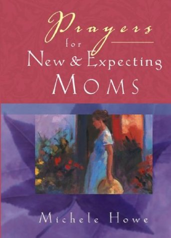 9780787967727: Prayers for New and Expecting Moms