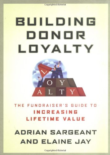 9780787968342: Building Donor Loyalty: The Fundraiser's Guide to Increasing Lifetime Value