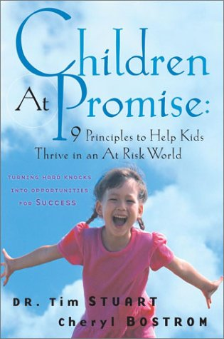 9780787968755: Children At Promise: 9 Principles to Help Kids Thrive in an At Risk World