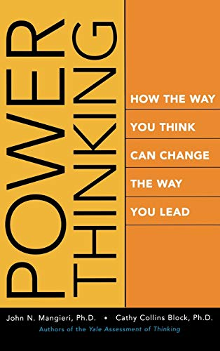 9780787968823: Power Thinking: How the Way You Think Can Change the Way You Lead