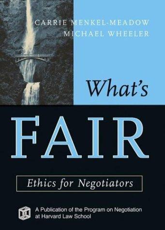 9780787969165: What's Fair: Ethics for Negotiators