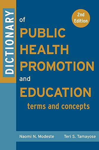 9780787969196: Dictionary of Public Health Promotion and Education: Terms and Concepts