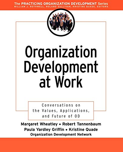9780787969639: Organization Development at Work: Conversations on the Values, Applications, and Future of OD