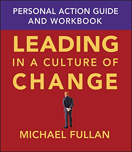 9780787969691: Leading in a Culture of Change Personal Action Guide and Workbook