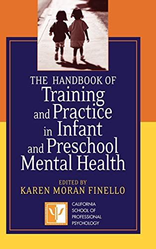 9780787969714: The Handbook of Training and Practice in Infant and Preschool Mental Health