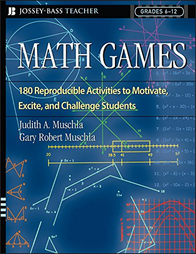 Math Games: 180 Reproducible Activities to Motivate,: Muschla, Judith A.,