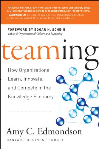 9780787970932: Teaming: How Organizations Learn, Innovate, and Compete in the Knowledge Economy