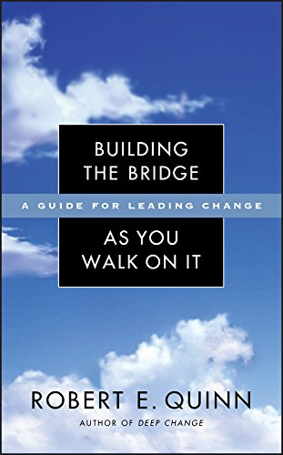 9780787971120: Building the Bridge As You Walk on It: A Guide for Leading Change