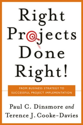 9780787971137: Right Projects Done Right: From Business Strategy to Successful Project Implementation