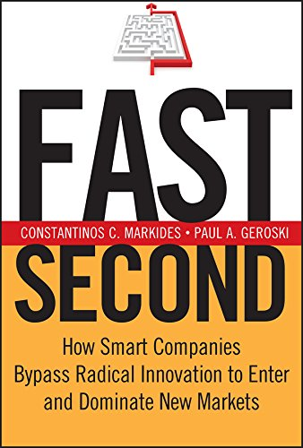 9780787971540: Fast Second: How Smart Companies Bypass Radical Innovation to Enter and Dominate New Markets