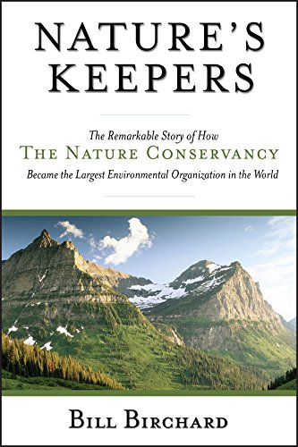 9780787971588: Nature's Keepers: The Remarkable Story of How the Nature Conservancy Became the Largest Environmental Group in the World