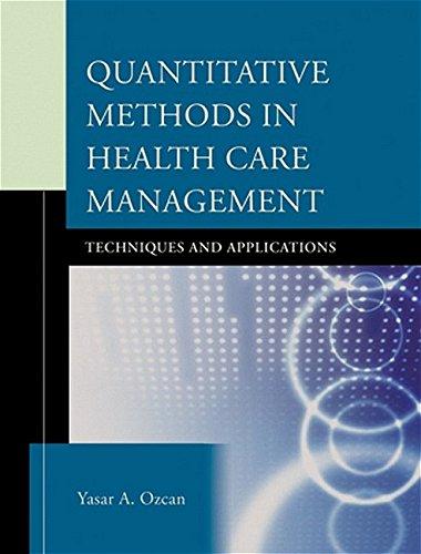 9780787971649: Quantitative Methods in Health Care Management: Techniques and Applications (Jossey-Bass Public Health)