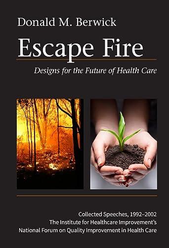 9780787972172: Escape Fire: Designs for the Future of Health Care
