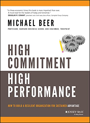 9780787972288: High Commitment High Performance: How to Build A Resilient Organization for Sustained Advantage