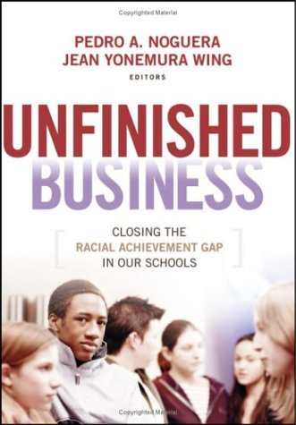 9780787972752: Unfinished Business: Closing the Racial Achievement Gap in Our Schools (Jossey-Bass Education)