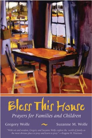 9780787972974: Bless This House: Prayers for Families and Children