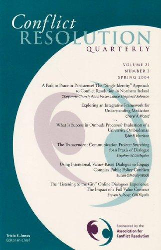 Conflict Resolution Quarterly, Vol.21, No. 3, Spring 2004: Jones, Tricia S. (editor-in-chief)