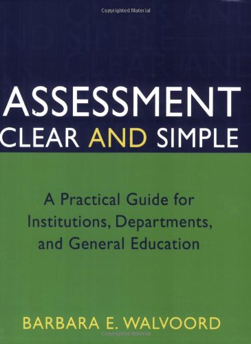 9780787973117: Assessment Clear and Simple: A Practical Guide for Institutions, Departments, and General Education (Jossey-Bass Higher and Adult Education)