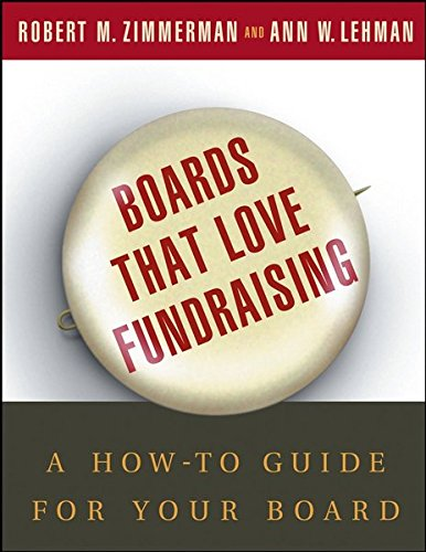 9780787973780: Boards That Love Fundraising: A How-To Guide for Your Board