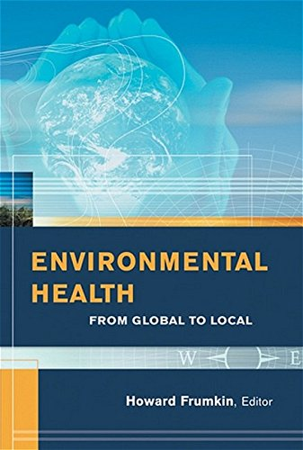 9780787973834: Environmental Health: From Local To Global