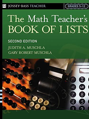 The Math Teacher' Book Of Lists: Grades 5-12 2nd Edition [Paperback]