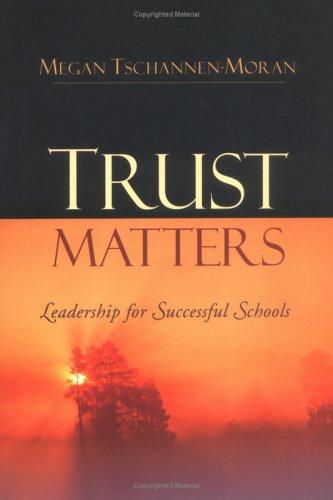 9780787974343: Trust Matters: Leadership for Successful Schools