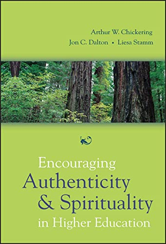 9780787974435: Encouraging Authenticity and Spirituality in Higher Education