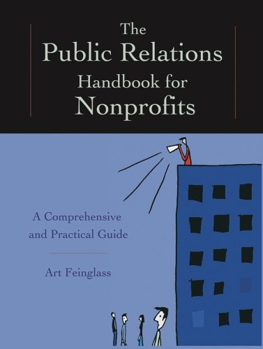 9780787974541: The Public Relations Handbook for Nonprofits: A Comprehensive and Practical Guide