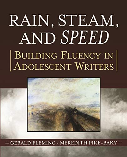 9780787974565: Rain, Steam, and Speed: Building Fluency in Adolescent Writers