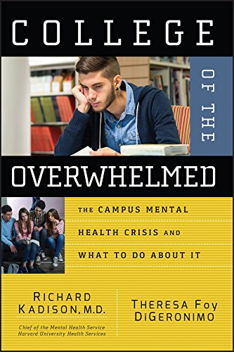 9780787974671: College of the Overwhelmed: The Campus Mental Health Crisis and What to Do About It