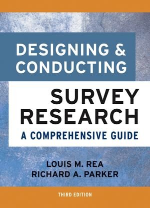 9780787975463: Designing and Conducting Survey Research: A Comprehensive Guide