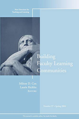 9780787975685: Building Faculty Learning Communities: New Directions for Teaching and Learning, No. 97