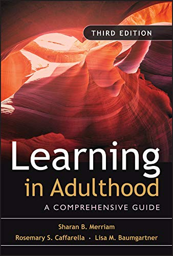 9780787975883: Learning in Adulthood: A Comprehensive Guide
