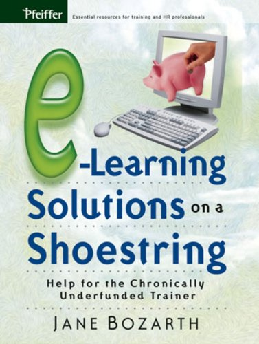 9780787977122: E-Learning Solutions on a Shoestring: Help for the Chronically Underfunded Trainer