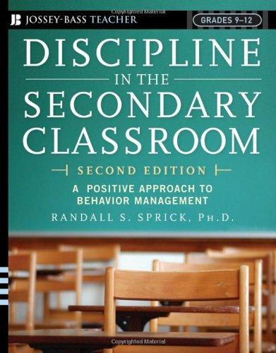 9780787977955: Discipline in the Secondary Classroom: A Positive Approach to Behavior Management (Jossey-Bass Teacher, Grades 9-12)
