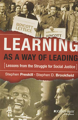 9780787978075: Learning as a Way of Leading: Lessons from the Struggle for Social Justice (Jossey-Bass Higher and Adult Education (Hardcover))
