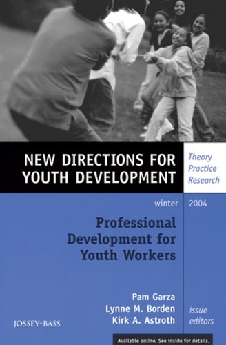 9780787978617: Professional Development for Youth Workers: New Directions for Youth Development, Number 104