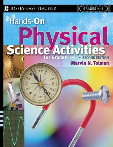 9780787978679: Hands-On Physical Science Activities For Grades K-6 , Second Edition