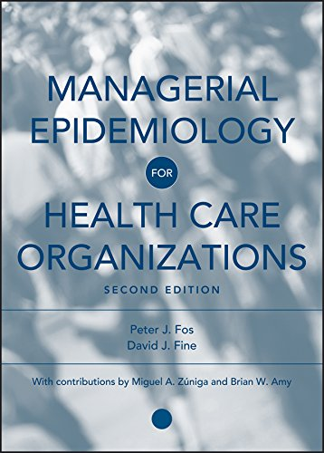 9780787978914: Managerial Epidemiology for Health Care Organizations