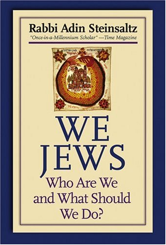 9780787979157: We Jews: Who We Are and What We Should Do