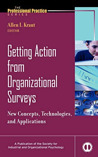 9780787979379: Getting Action from Organizational Surveys: New Concepts, Technologies, and Applications