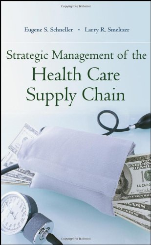 9780787980399: Strategic Management of the Health Care Supply Chain