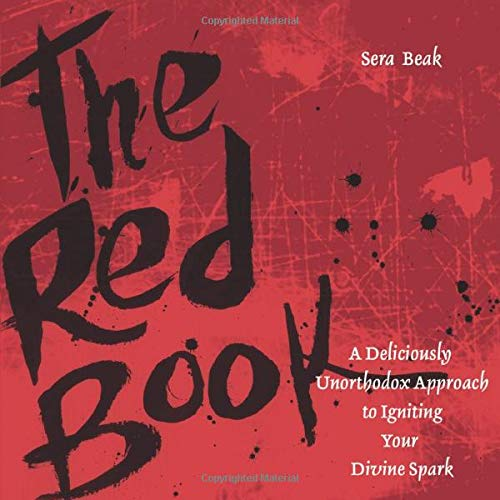 9780787980542: The Red Book: A Deliciously Unorthodox Approach to Igniting Your Divine Spark