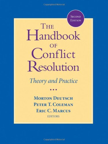 9780787980580: The Handbook of Conflict Resolution: Theory and Practice