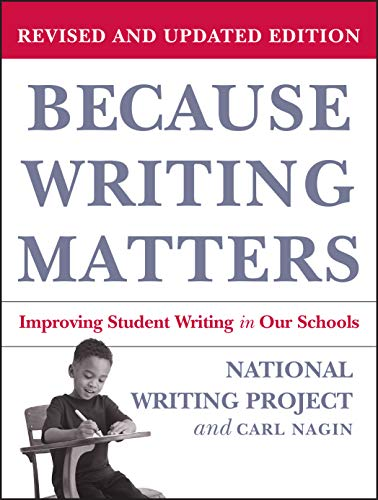 9780787980672: Because Writing Matters: Improving Student Writing in Our Schools